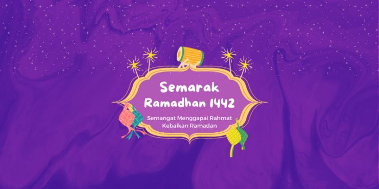 Semarak Ramadhan 1442